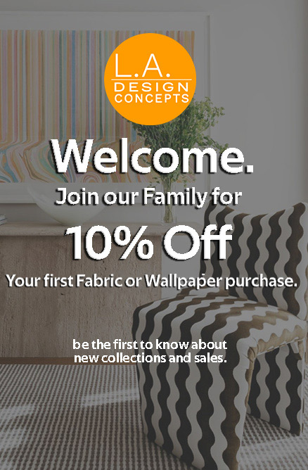 Welcome To L.A. Design Concepts - Sign Up To Save 10%
